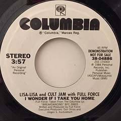 LISA LISA AND CULT JAM WITH FULL FORCE:I WONDER IF I TAKE YOU HOME(LABEL SIDE-B)