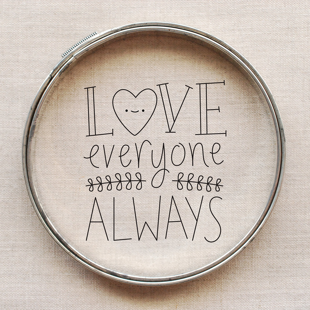 Love Everyone Always embroidery pattern
