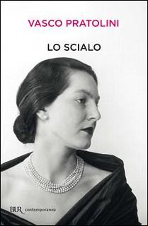 Vasco Pratolini Lo scialo