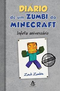 2- Diário de um Zumbi do Minicraft (Infeliz Aniversário) - Diário de um Zumbi do Minicraft #9 - Zack Zombie