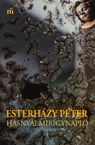Esterházy Péter: Hasnyálmirigynapló (Magvető, 2016)