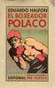 Eduardo Halfon, El boxeador polaco