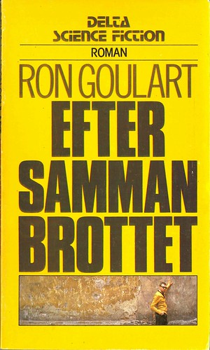 Ron Goulart, Efter sammanbrottet [After Things Fell Apart] (1980 - Delta Science Fiction [123])