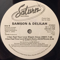 SAMSON & DELILAH:I CAN FEEL YOUR LOVE SLIPPIN AWAY(LABEL SIDE-B)