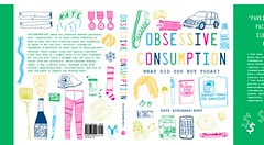 Obsessive Consumption: What Did You Buy Today? BOOK COVER preview! | by kate*