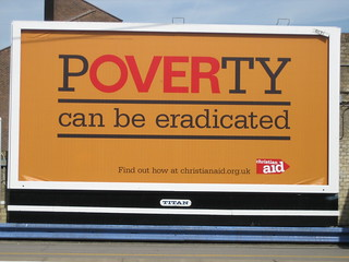 Christian Aid's Poverty can be eradicated poster | by HowardLake