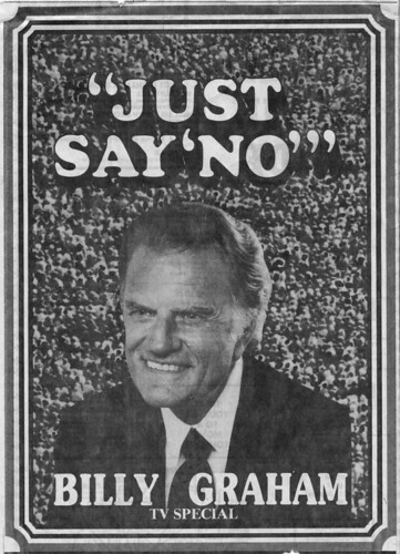 "Billy Graham ""Just Say No"" 