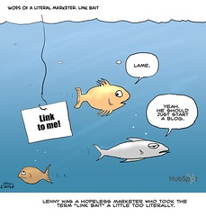 Woes of a Literal Marketer: Link Bait | by HubSpot