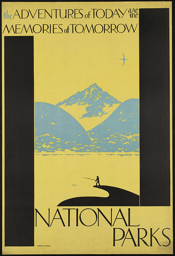 The adventures of today are the memories of tomorrow National Parks | by Boston Public Library