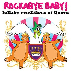 Rockabye Baby! Lullaby Renditions of Queen | by Contra Costa Times