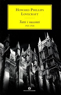 Tutti i Racconti 1931-1936 / Howard Phillips Lovecraft | by Jhack❦