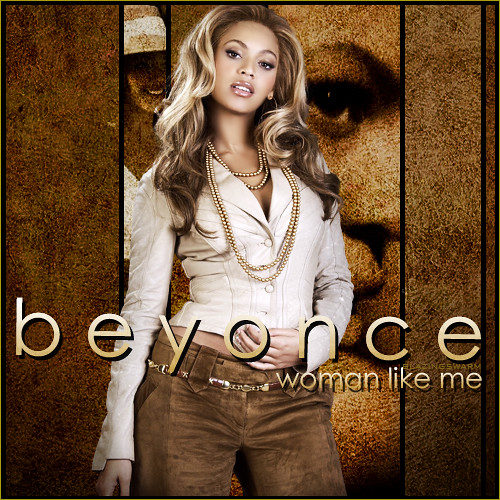Beyoncé - Woman Like Me | by ::AJ::
