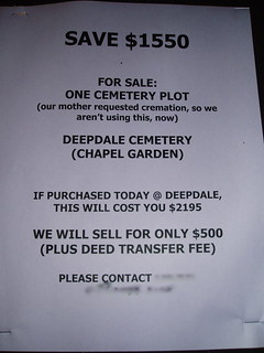 For Sale, Cemetery Plot, Never Used | by passiveaggressivenotes
