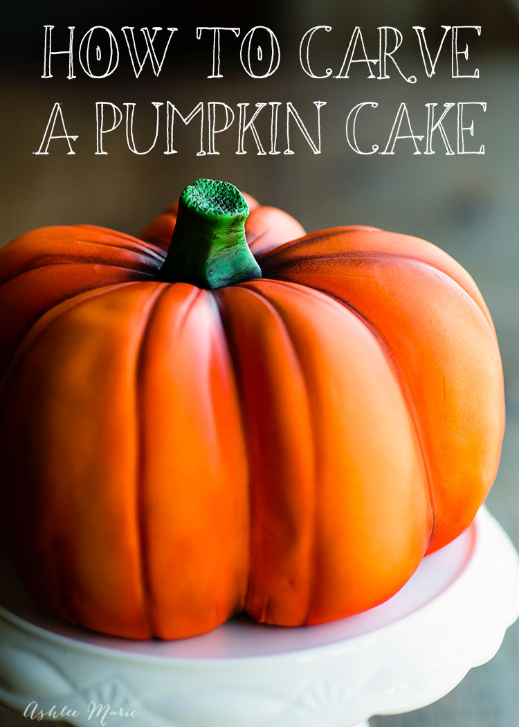 Carve a realistic pumpkin cake ashlee marie real fun for Pumpkin sculpting tutorial