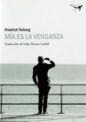 Friedrich Torgerg, Mía es la venganza