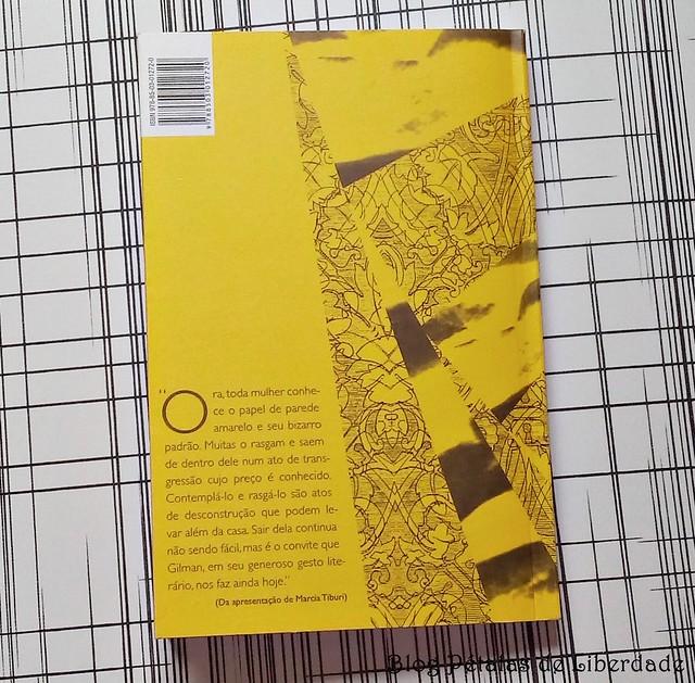 Resenha, livro, O-papel-de-parede-amarelo, Charlotte-Perkins-Gilman, editora-jose-olympio, nova-edição, opiniao, critica, trechos, fotos, capa, classico-literatura-feminista, seculo-dezenove, marcia-tiburi