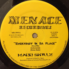 MADD SKILLZ:EVERYBODY IN DA PLACE(LABEL SIDE-A)