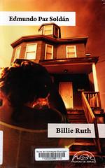 Billie Ruth, Edmundo Paz Soldán