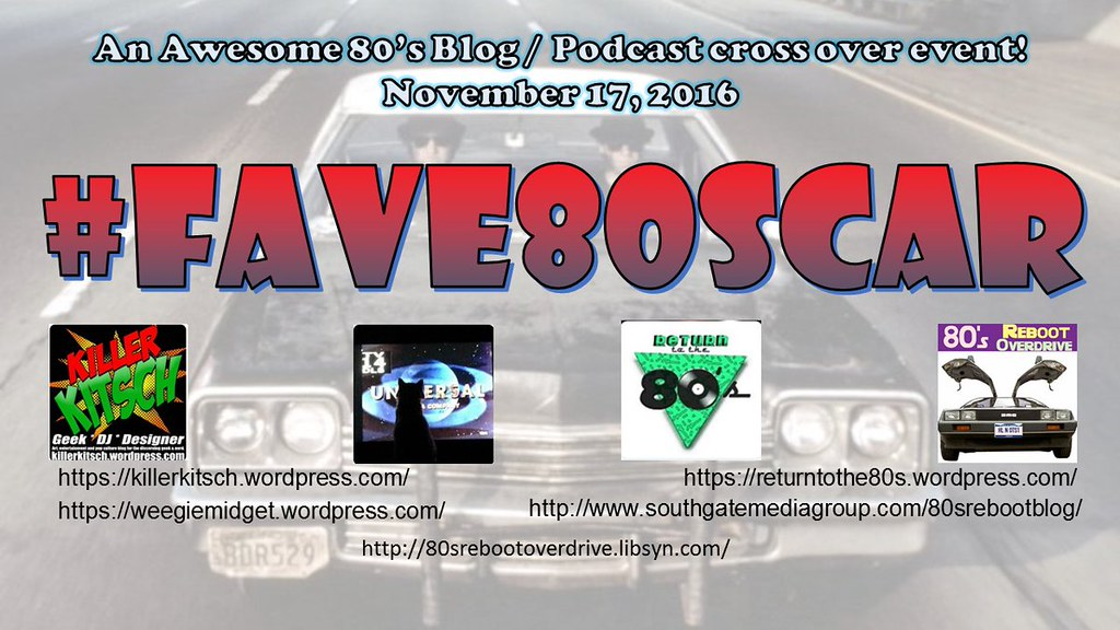 #Fave80sCar 1980s Blog Podcast Crossover Event, November 17 2016