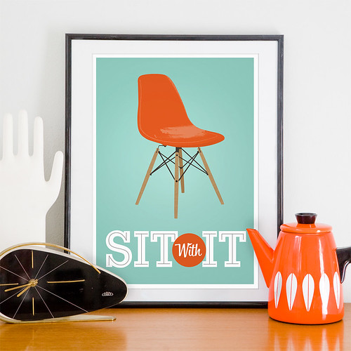 Sit with It Eames poster print | by h4ndz