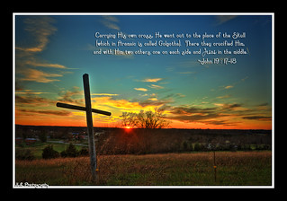 Cross on a Hill with John 19:17-18 | by J.L. Ramsaur Photography