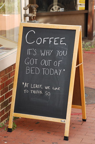 Coffee: It's why you got out of bed today | by afagen
