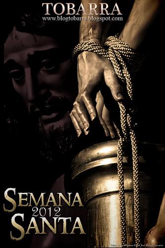 Cartel de la Semana Santa de Tobarra 2012 de www.blogtobarra.blogspot.com