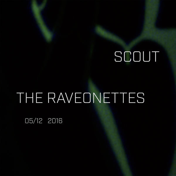 The Raveonettes - Scout