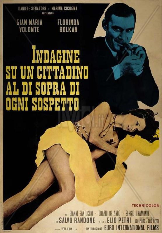 Indagine Su Un Cittadino Al Di Sopra Di Ogni Sospetto - Poster 17