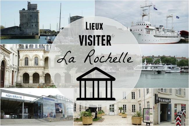 Les lieux à visiter à La Rochelle