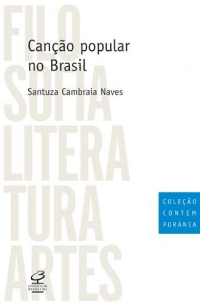 """""""Canção Popular no Brasil"""" - Santuza Cambraia Naves"""