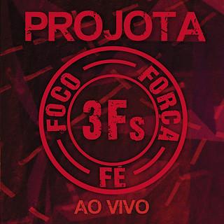Projota - 3F's Ao Vivo