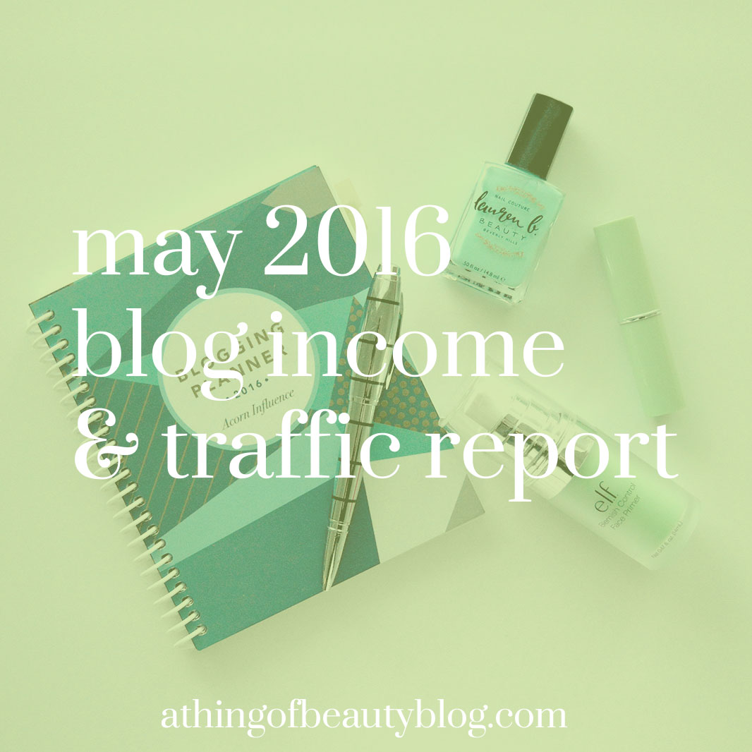 May 2016 Blog Income and Traffic Report