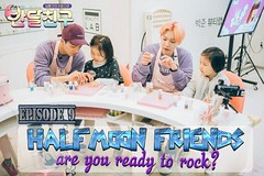 Half Moon Friends Ep.9