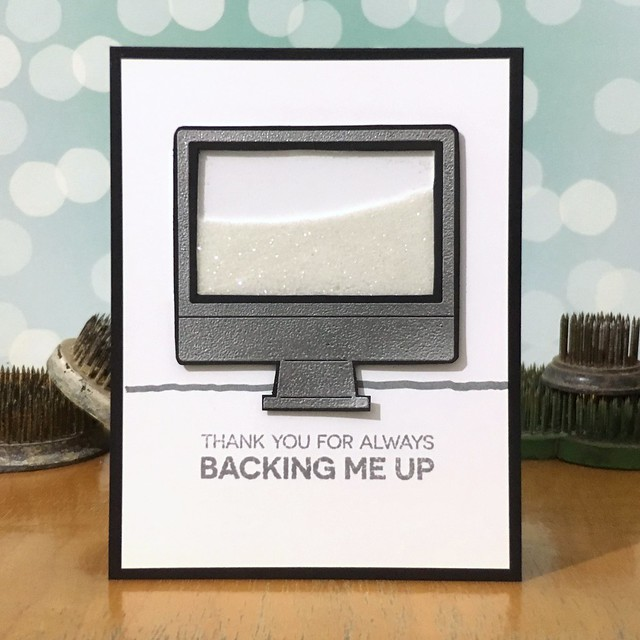 Thanks for backing me up by Jennifer Ingle #SimonSaysStamp #MyFavoriteThings #TimHoltz