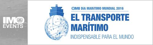 """Día Marítimo Mundial  """"El transporte marítimo: indispensable para el mundo"""""""