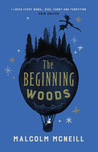 Malcolm McNeill, The Beginning Woods