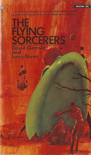 Larry Niven & David Gerrold - The Flying Sorcerers (Ballantine 1971)
