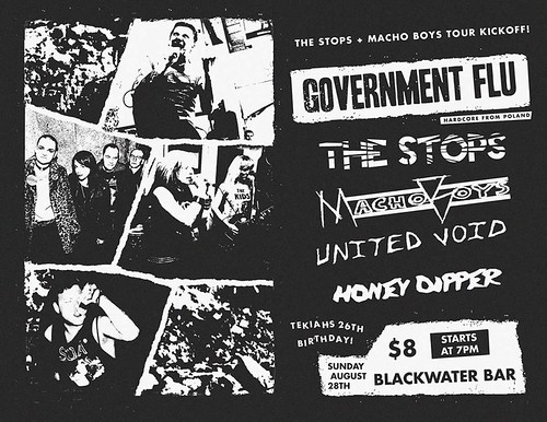 8/28/16 GovernmentFlu/TheStops/MachoBoys/UnitedVoid.HoneyDipper