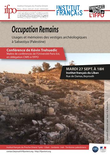 Conférence : Occupation Remains : Usages et mémoires des vestiges archéologique à Sabastiya (Beyrouth, le 27 septembre 2016)