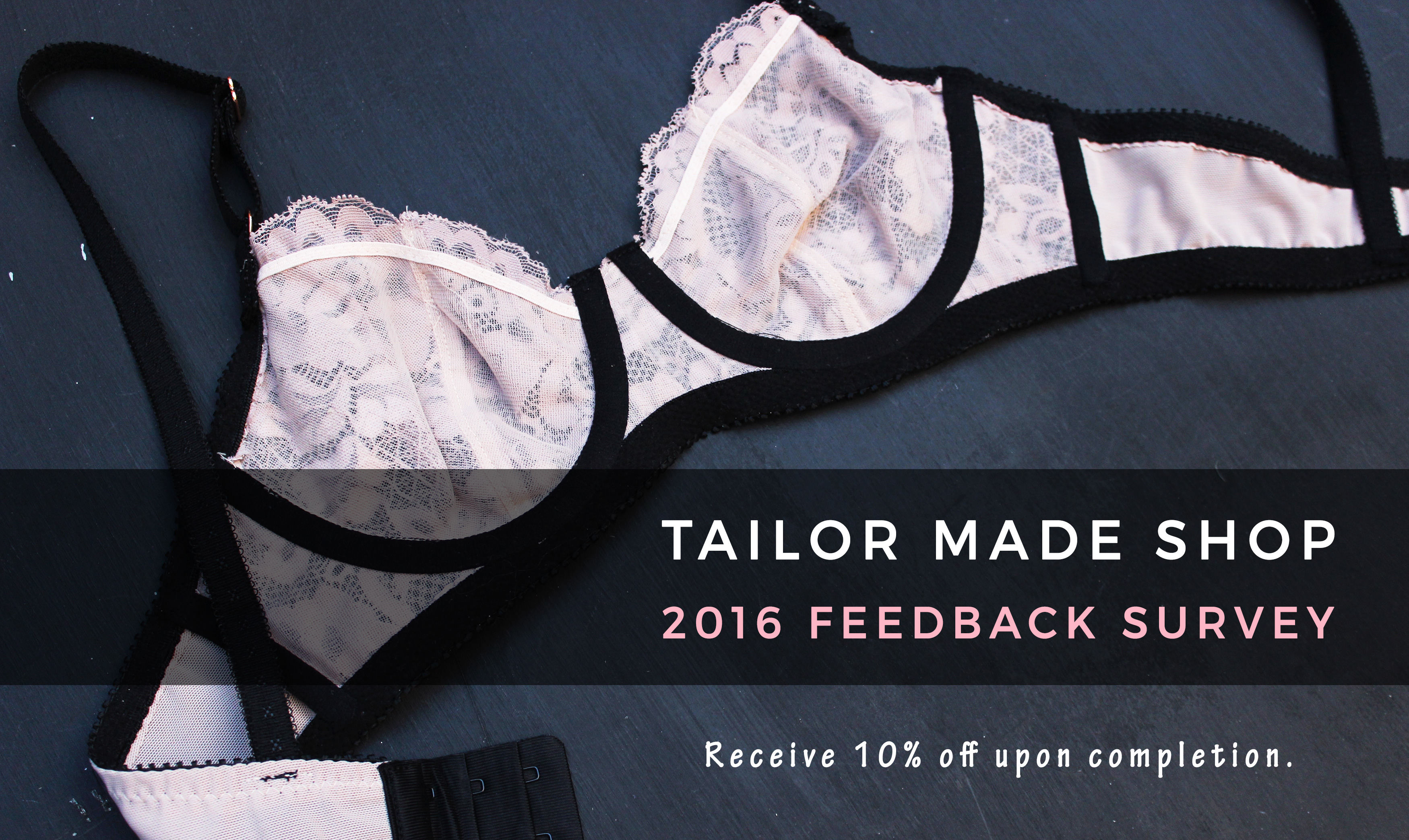 Tailor Made Shop 2016 Feedback Survey