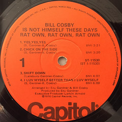 BILL COSBY:BILL COSBY IS NOT THESE DAYS RAT OWN RAT OWN RAT OWN(LABEL SIDE-A)