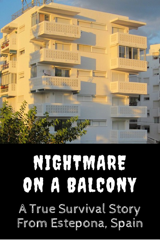 Juliet Without Romeo - Nightmare On a Balcony in Estepona, Spain | Live now – dream later travel blog