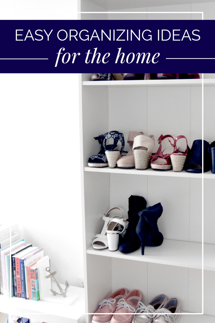Easy Organizing Ideas for the Home