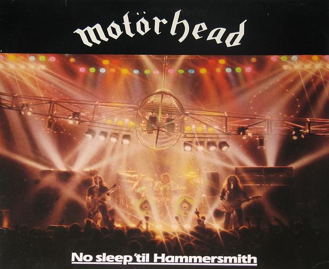 Motorhead No Sleep Til' Hammersmith