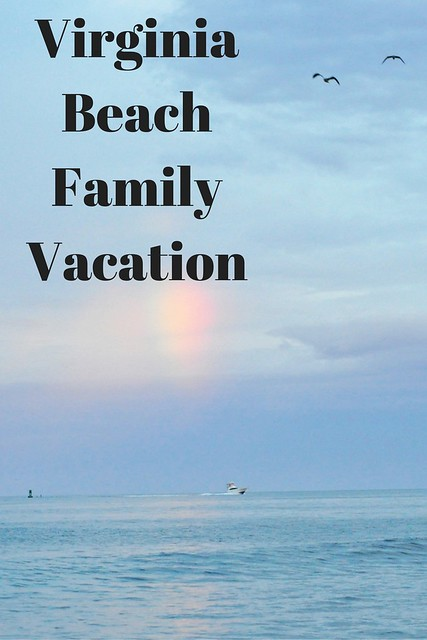 Virginia Beach Family Vacation