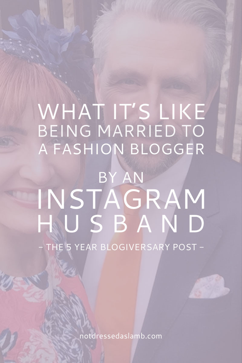 What It's Like Being Married to a Fashion Blogger, by an Instagram Husband | Not Dressed As Lamb