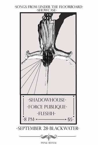 9/28/16 Shadowhouse/ForcePublique/Fleshh
