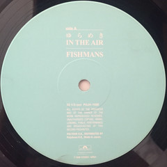 FISHMANS:ゆらめき IN THE AIR(LABEL SIDE-A)