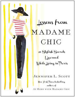 Lessons from Madame Chic Jennifer Scott